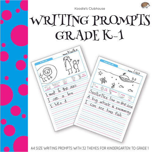 Writing Prompts Kindergarten to Grade 1