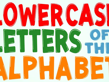 Lowercase Letters of the Alphabet