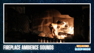Relaxing Fireplace Sounds
