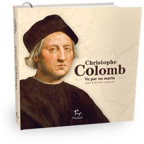 Christophe Colomb vu par un marin