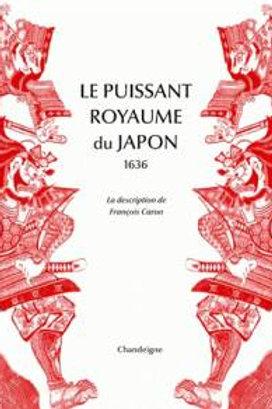 Le puissant royaume du Japon - La description de François Caro. 1636