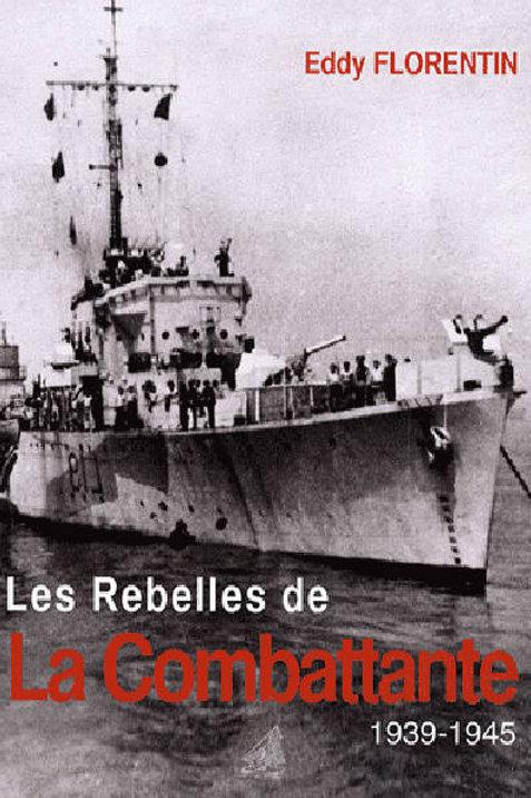 Les rebelles de la combattante