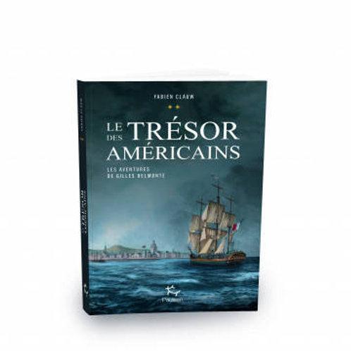 Les Aventures de Gilles Belmonte T2 – Le trésor des américains