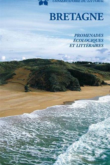 Bretagne - promenades écologiques et littéraires