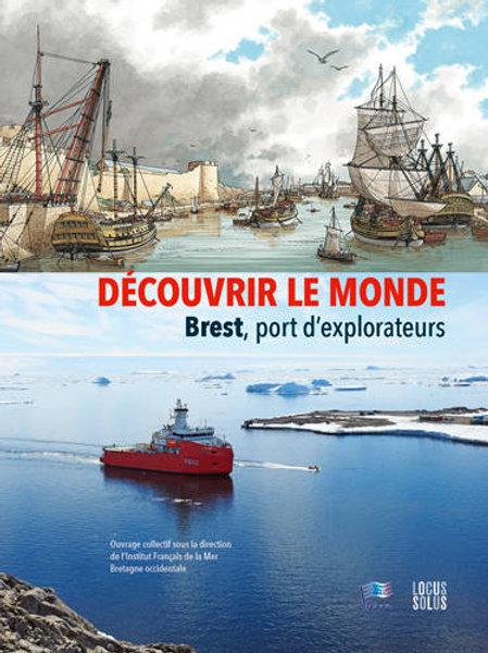 Découvrir le monde - Brest. port d'explorateurs