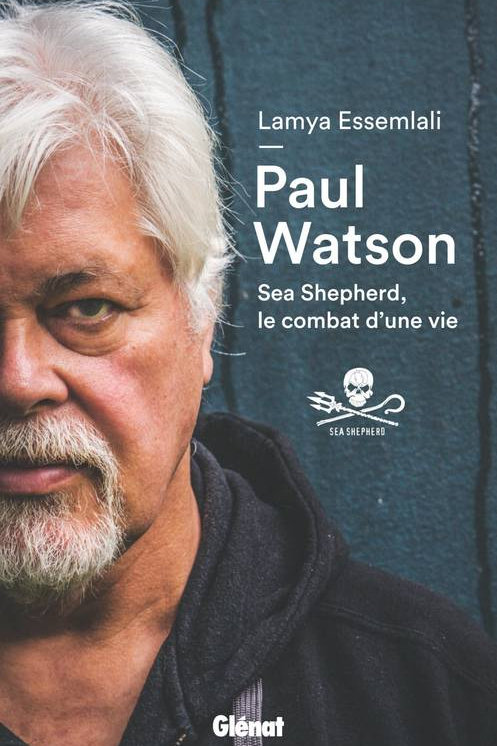 Paul Watson - sea shepherd le combat d'une vie