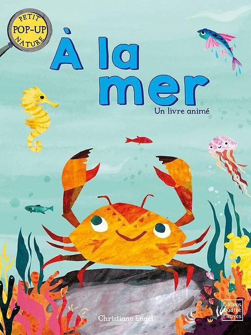 A la mer - un livre animé