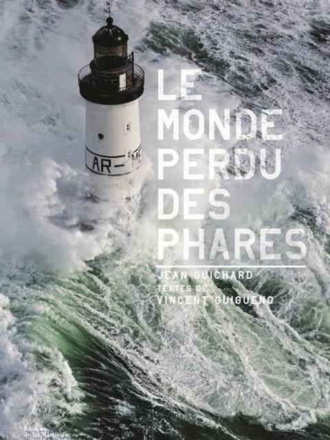 Le Monde Perdu Des Phares