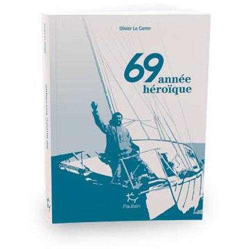 69 Année héroique