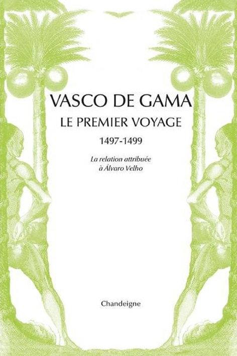 Vasco de Gama. le premier voyageur
