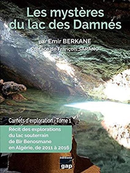 Les mystères du lac des Damnés: Carnets d'exploration - Tome 1 (Français)
