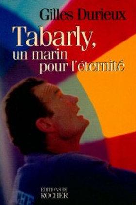 Tabarly. un marin pour l'éternité