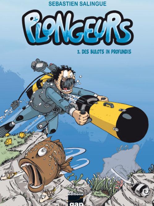 Plongeurs T3 – Des bulots In Profundis