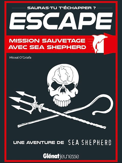Escape mission sauvetage avec sea shepherd