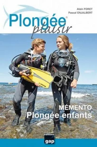 Plongée Plaisir Mémento Plongée Enfants