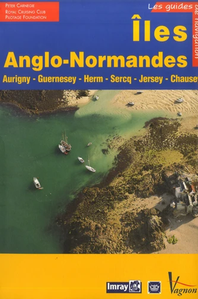 IMRAY - Iles Anglo-Normandes - Aurigny Guernesey Herm Sercq Jersey Chausey