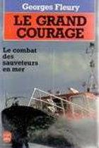 Le grand courage – Sauvetages en mer