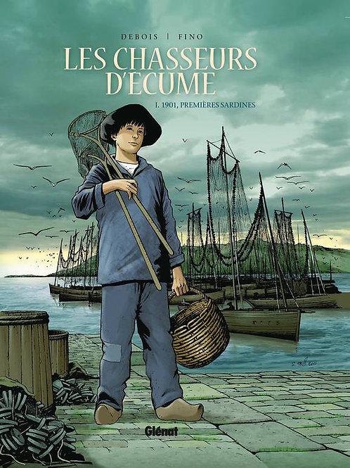 Les chasseurs d'écume – Tome 01 – 1901. premières sardines