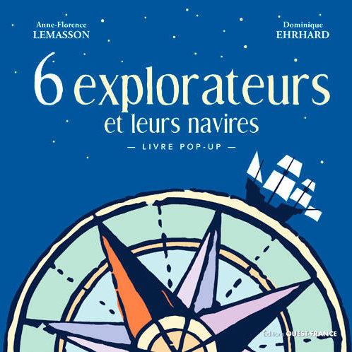 6 Explorateurs et leurs navires