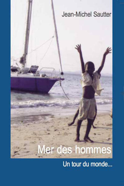 Mer des hommes / un tour du monde à la Papy