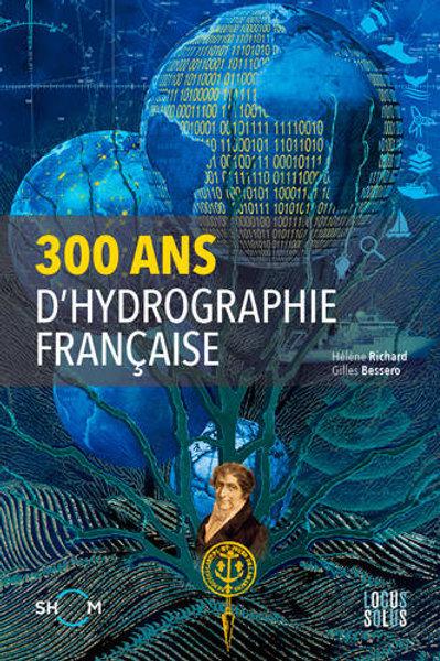 300 Ans d'hydrographie francaise