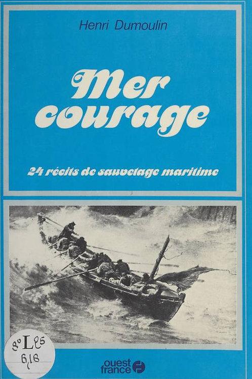 Mer courage – 24 récits de sauvetage maritime