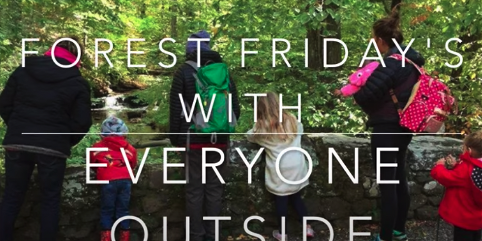 Forest Fridays for Preschoolers & their Caregivers