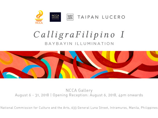 CalligraFilipino I at the National Commission for Culture and the Arts, my first solo exhibition