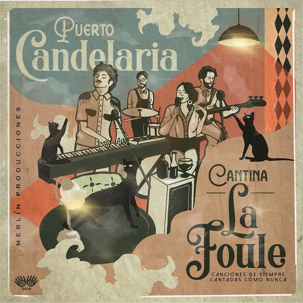 Carátula Puerto Candelaria Cantina la Foule