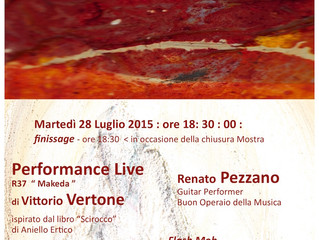 """FINISSAGE and Performance LIve R37 June 28, 2015> the project """"Scirocco"""" of paintings"""