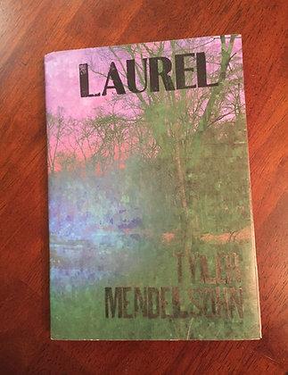 Laurel by Tyler Mendelsohn
