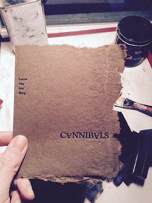 CANNIBALS by Laura van den Berg