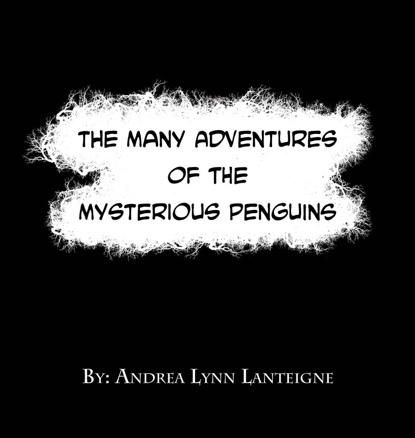 The Many Adventures of the Mysterious Penguins Title