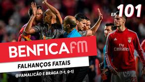 Benfica FM #101 - @Famalicão e Braga (1-1 e 0-1)