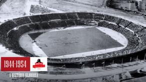 A História Gloriosa - #5 Taça Latina e inauguração do estádio da Luz | 1944-1954