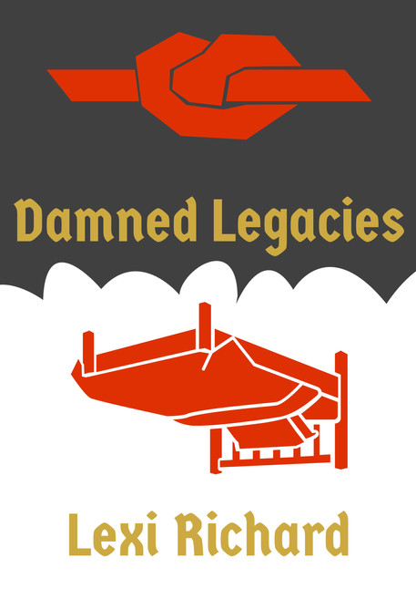 Damned Legacies by Lexi Richard