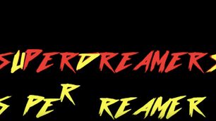 Superdreamers Promo