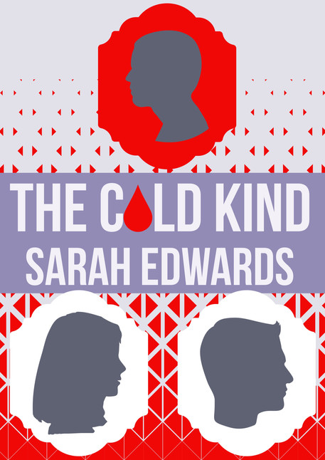 The Cold Kind by Sarah Edwards