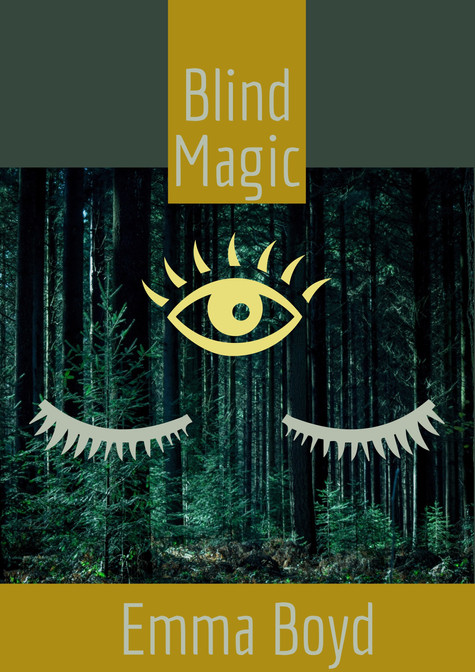 Blind Magic by Emma Boyd