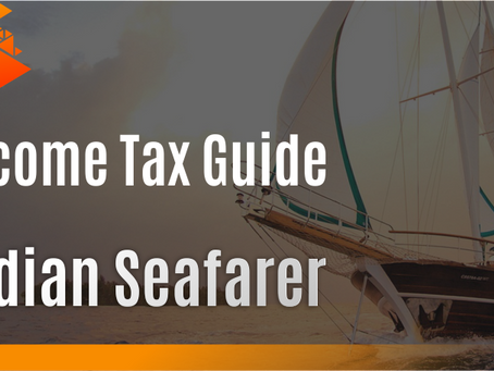Income Tax Guide 2020 for Indian Seafarer (Merchant Navy)