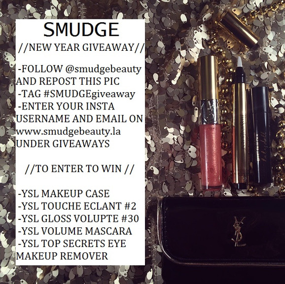 // SMUDGE - YSL New Year Giveaway //