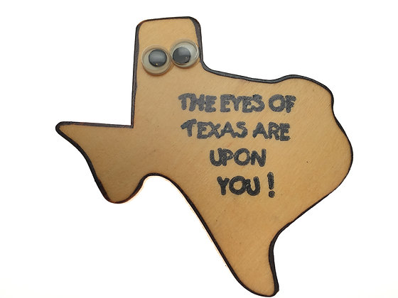 The Eyes of Texas Magnet