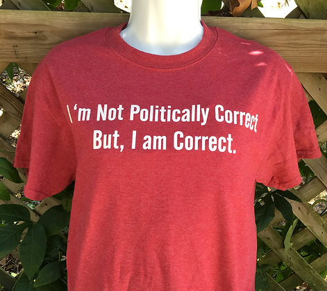 Politically Correct / Red Heather T-shirt