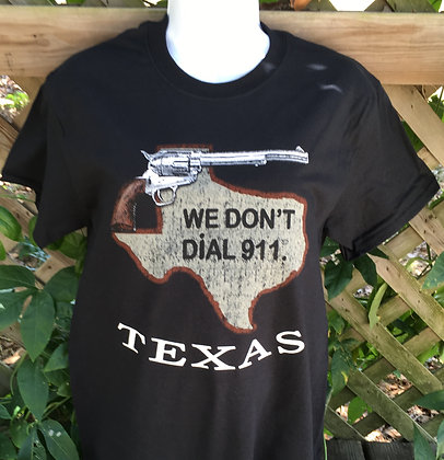 We Don't Dial 911 Black T-shirt