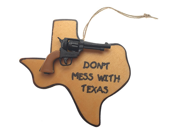 Don't Mess With Texas Gun Ornament