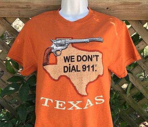 We Don't Dial 911 Orange T-shirt