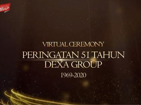 HUT 51 Dexa Group: Maju Terus Bersama-sama! Dexan SIAP!