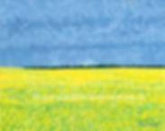Field of Dreams, Canola field paintin by Canadian artst Lori Frank