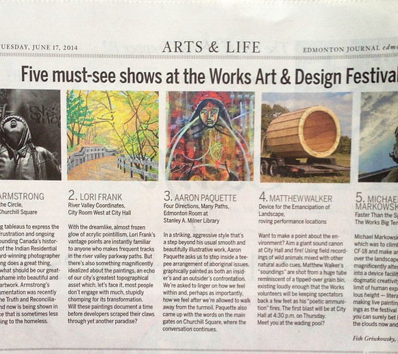 Listed as one of the Five must see shows at the Works Art and Design Festival in the Edmonton Journal. June 17/14