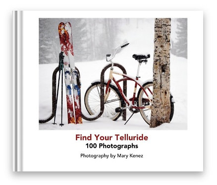 Find Your Telluride 100 Photographs- Soft Cover